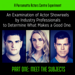 An Examination of Actor Showreels by Industry Professionals to Determine What Makes a Good One – PART 1